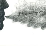 I love smoking your brain