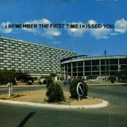 I remember the first time I kissed you, vinyl letters on postcard, 15x10cm
