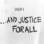 Wifi...And justice for all