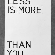 Less is more (than you)