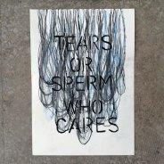 Tears or sperm who cares